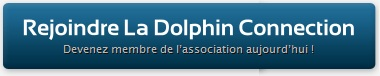 Devenez adhérent de La Dolphin Connection